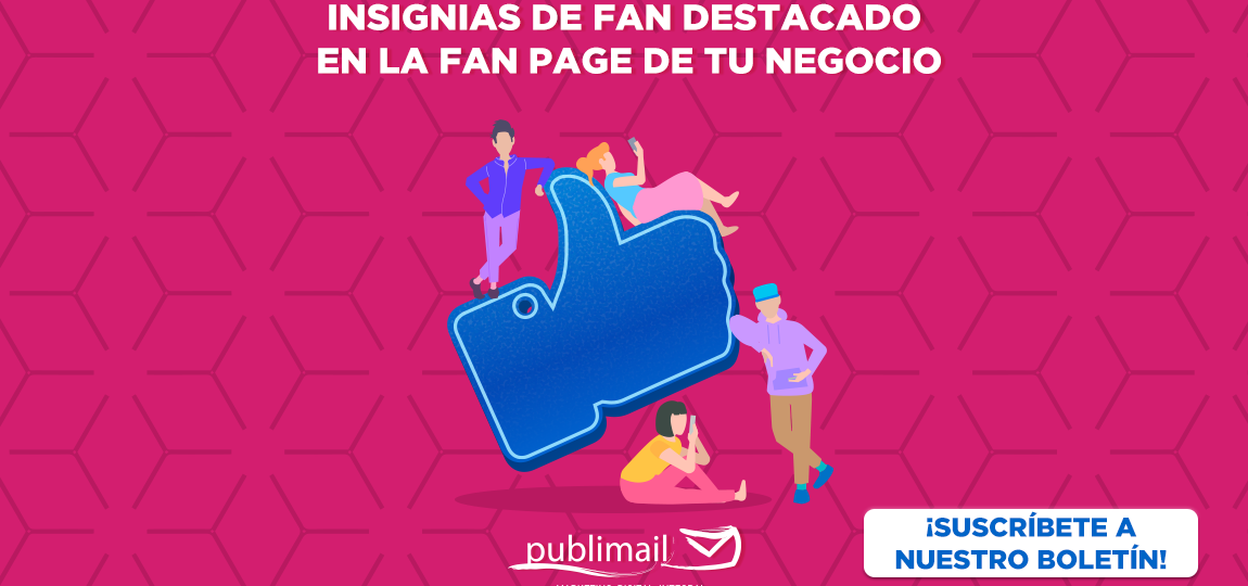 Insignias de Fan Destacado en la Fan Page de Tu Negocio