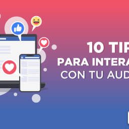 10 TIPS PARA INTERACTUAR CON TU AUDIENCIA